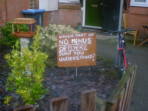 Which part of no menus or flyers don,t you understand?